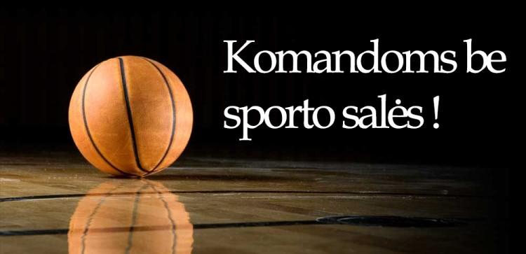 Galimybė rungtyniauti Pavasario krepšinio čempionate be savo sporto salės