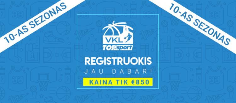 PASKUTINĖ GALIMYBĖ REGISTRUOTIS: JUBILIEJINIS 10-asis Top Sport VKL Čempionatas laukia Jūsų !