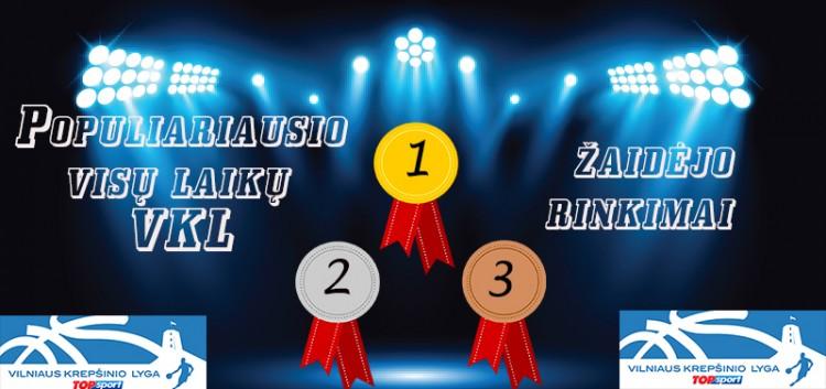 Netrukus startuos Vilniaus krepšinio lygos populiariausio visų laikų žaidėjo rinkimai